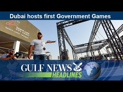 Dubai hosts first Government Games - GN Headlines