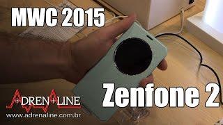 Hands-on com o Zenfone 2 na Mobile World Congress 2015