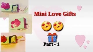 Mini Love Gifts | Handmade Valentine gifts | Cute Love Gifts | DIY gifts for Him
