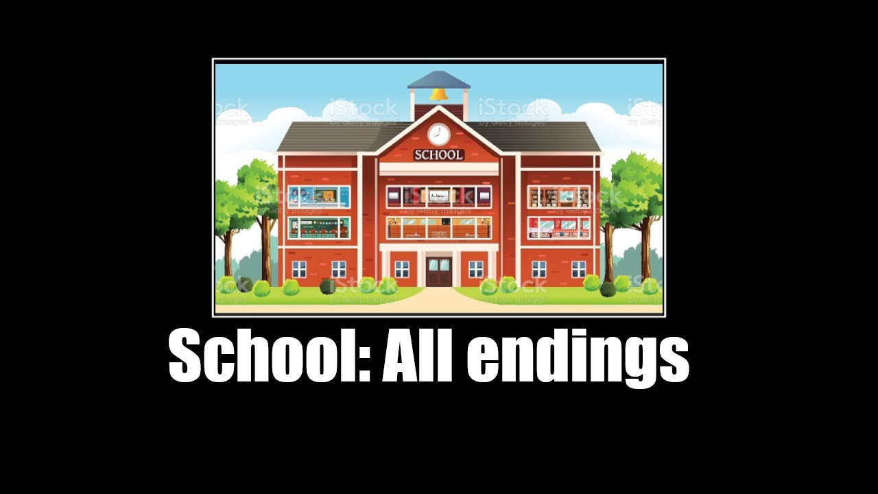 Download School: All Endings [Meme]