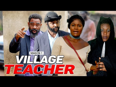 VILLAGE TEACHER 1 - LATEST NIGERIAN  NOLLYWOOD MOVIES