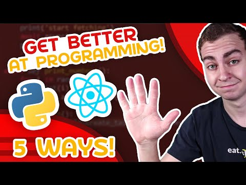 5 Ways To Get Better At Programming