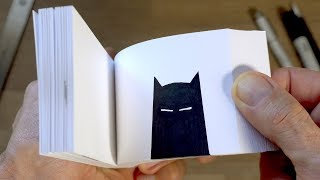 BATMAN FLIPBOOK (and How I Made It)
