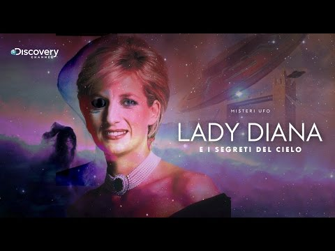 UFO E MISTERI - Lady Diana e i Segreti del Cielo - Documentario Inchiesta 2017
