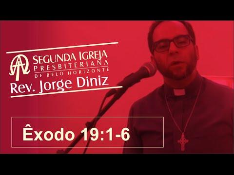 Segunda Igreja Presbiteriana de BH   Pastor Jorge Diniz 26 04   Exodo 19 1 6