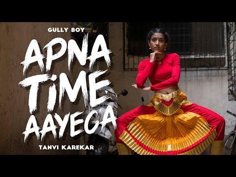 Apna Time Aayega Dance | Gully Boy | Tanvi Karekar | Bharatnatyam Choreography