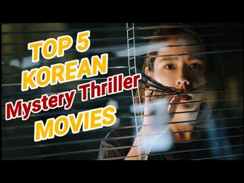 Top 5 Korean Movies Mystery Thriller 2018