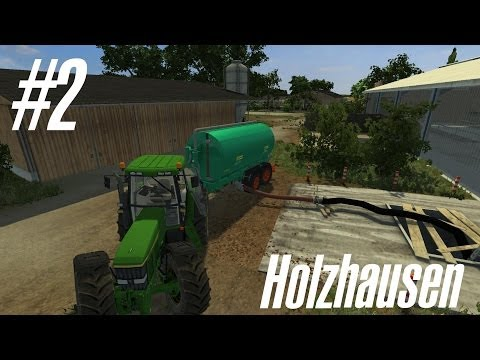 Landwirtschafts-Simulator 2013 - Single LP - Holzhausen #2 - Gülle Fahren