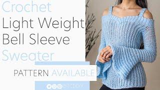 Download Crochet Light Weight Bell Sleeve Sweater | Pattern & Tutorial DIY