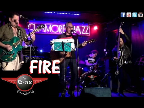 Los D-56 Fire Live Sala Clamores Madrid directo