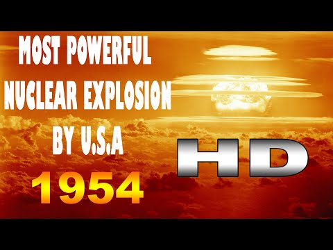 HD most powerful nuclear explosion by U.S.A Operation Castle Bravo 15 MT OMG testing