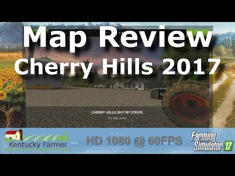 Cherry Hills 2017 Map Review For Farming Simulator 17