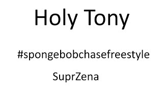 Holy Tony-- SpongeBob chase freestyle. (FORTNITE MONTAGE) ^SuprZena^