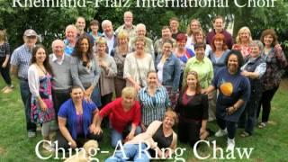 Ching-A Ring Chaw - Rheinland-Pfalz International Choir