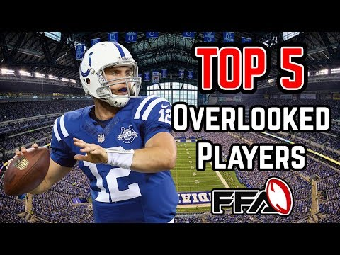 Top 5 Overlooked Players – 2018 Fantasy Football