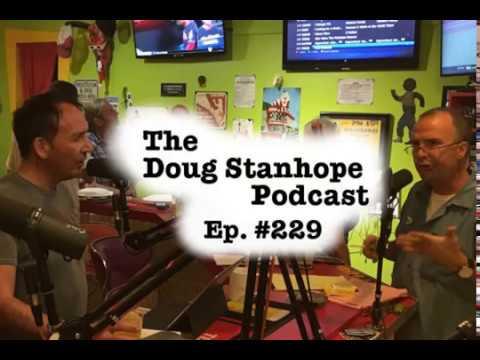 Doug Stanhope Podcast #229 - Is It Harvey Weinstein or Fierstein?