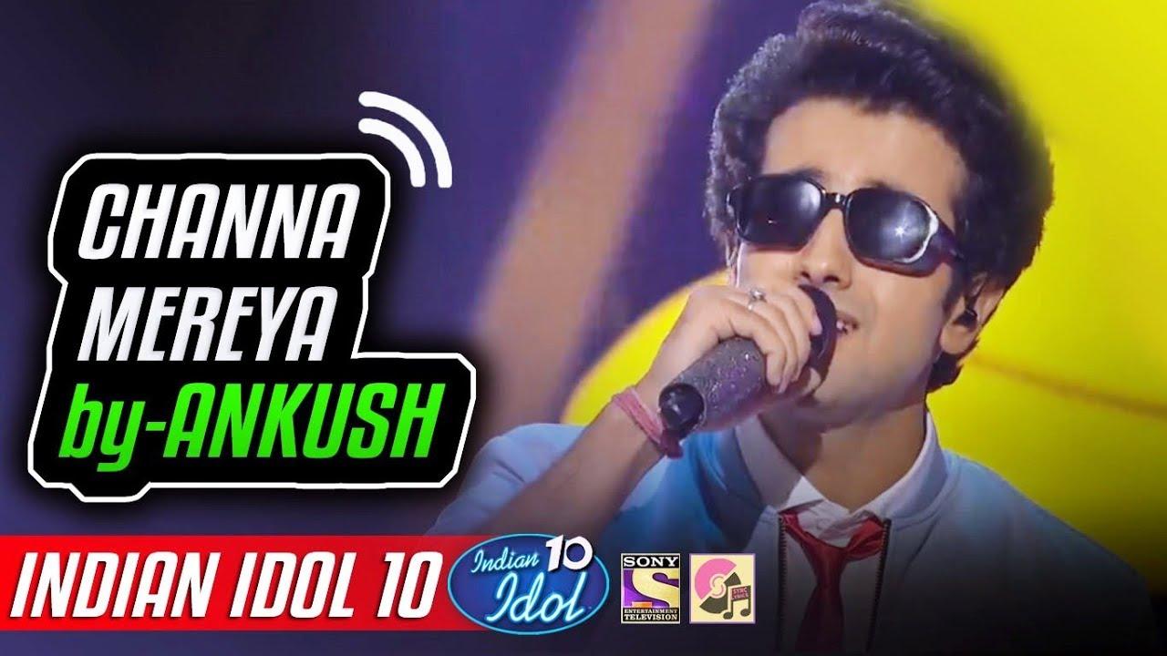 Watch Online Channa Mereya Ankush Indian Idol 10 Neha Kakkar 2018 Download Video Mp4 New Version Song Download