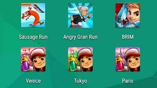 Sausage Run,Angry Gran Run,Blades of Brim,Subway Surfers VENICE,TOKYO,PARIS