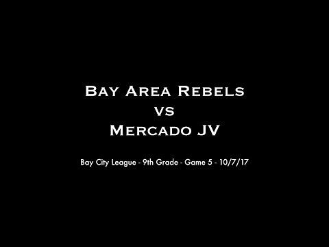 Bay City League - 9th Grade - Game 5 - Rebels vs Mercado - 10/07/17