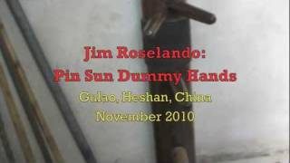 Video Pin Sun Wing Chun - Jim Roselando performs Dummy Hands in Gulao village download MP3, 3GP, MP4, WEBM, AVI, FLV September 2017