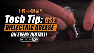 Tech Tip: Use Dielectric Grease on Every Install | Headlight Revolution
