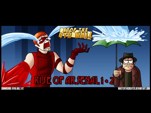 Rise of Arsenal #1-2 - Atop the Fourth Wall