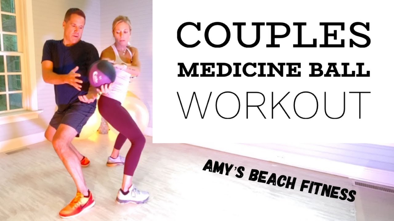 Couples Medicine Ball Workout - 15 MIN