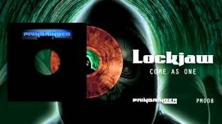 Lockjaw - Come As One PM008