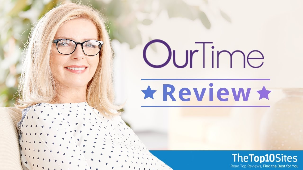 Reviews ourtime dating site