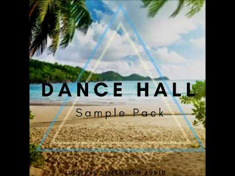 Dance Hall Sample Pack Vol 1 (By DDA) | SAMPLE GANG