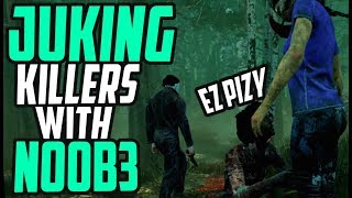 Juking some killers with No0b3 - Gameplays