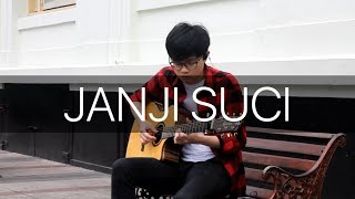 Janji Suci Yovie Nuno Fingerstyle Guitar Cover