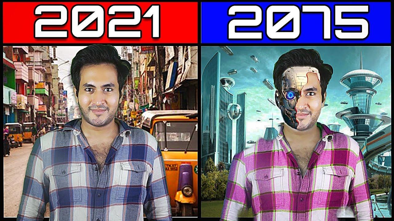 2075 में हमारी दुनिया कैसी दिखेगी? How Would The Future 2075 Look Like?