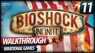 BioShock Infinite Gameplay Walkthrough Let