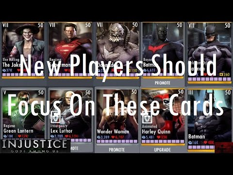 Injustice Gods Among Us IOS - New Players Should Focus On These Cards