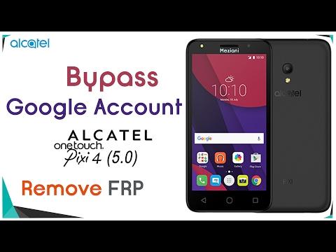 Bypass Google Account Alcatel Pixi 4 5045D/X/A Remove FRP