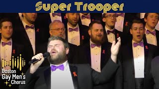 Super Trooper - Boston Gay Men's Chorus