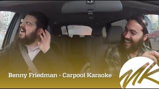 Benny Friedman Carpool Karaoke