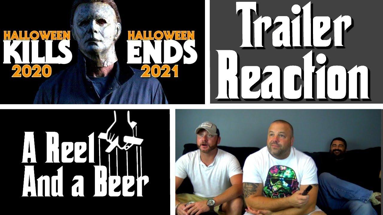 Halloween 2020 Trailer Reactions HALLOWEEN KILLS and HALLOWEEN ENDS   Official Trailer REACTION and