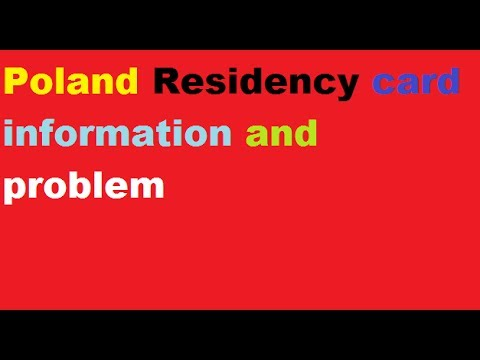 Poland Residency Card Information And problem