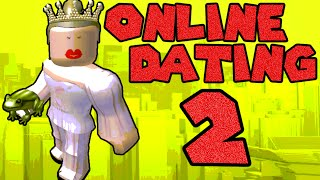 How To Win at Online Dating 2 - bad roblox movies