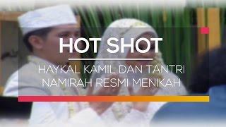 Haykal Kamil dan Tantri Namirah Resmi Menikah - Hot Shot