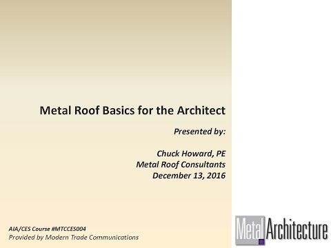 Webinar: Metal Roof Basics for the Architect