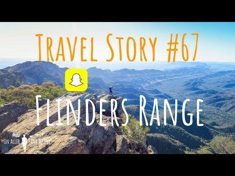 AU SOMMET DE FLINDERS RANGE - Snapchat Story Episode 67