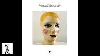 Matthias Schaffhauser - Love Idol (Tobias Remix)