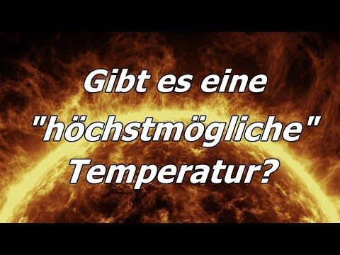 """PHYSIK: Gibt es eine """"höchstmögliche"""" Temperatur?"""