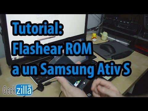 Tutorial: Flashear una ROM a un Samsung Ativ S
