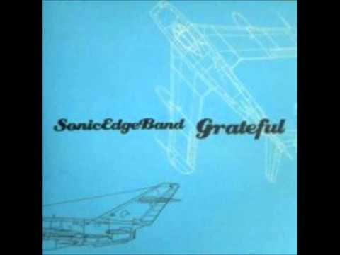 Sonic Edge Band - Grateful