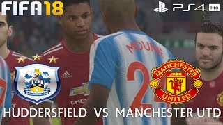 FIFA 18 (PS4 Pro) Huddersfield v Manchester United PREMIER LEAGUE 21/10/2017 PREDICTION 1080P 60FPS