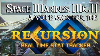 Recursion Real Time Stat Tracker - Space Marines Mk.II Voice Pack
